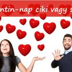 Valentin-nap ciki vagy sem?