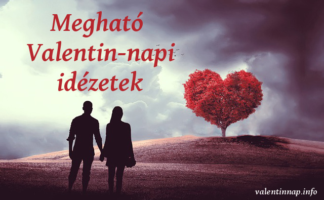 megható valentin-napi idézetek