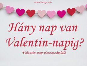 hány nap van Valentin-napig